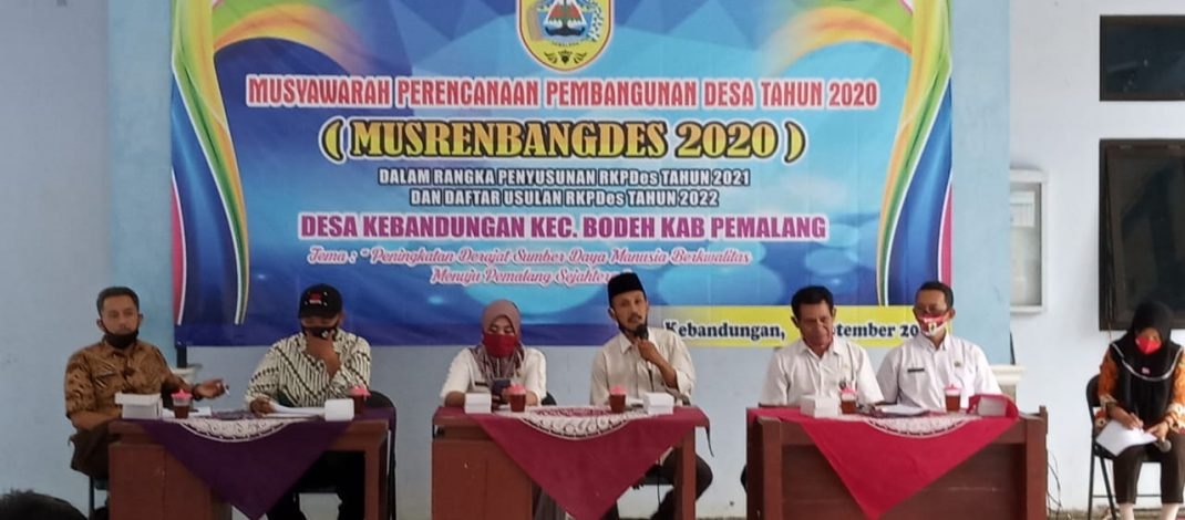 MUSYAWARAH PERENCANAAN PEMBANGUNAN DESA (MUSRENBANGDES) DESA KEBANDUNGAN TAHUN 2020